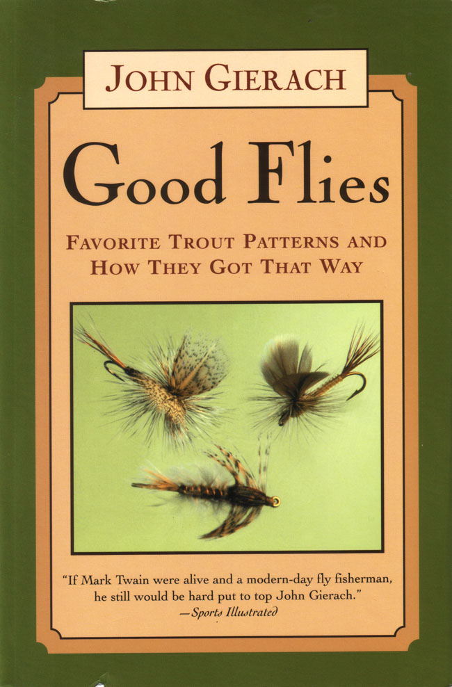Good flies de John Gierach